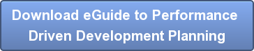 Download eGuide to Performance  Driven Development Planning